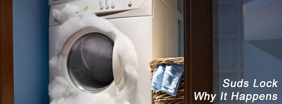 Two Reasons For Washing Machines Getting Suds Lock