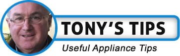 Tony's Appliance Tips and Hints